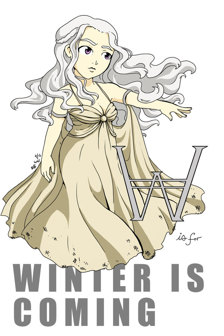W is for Winter is Coming by rain-and-sunshine