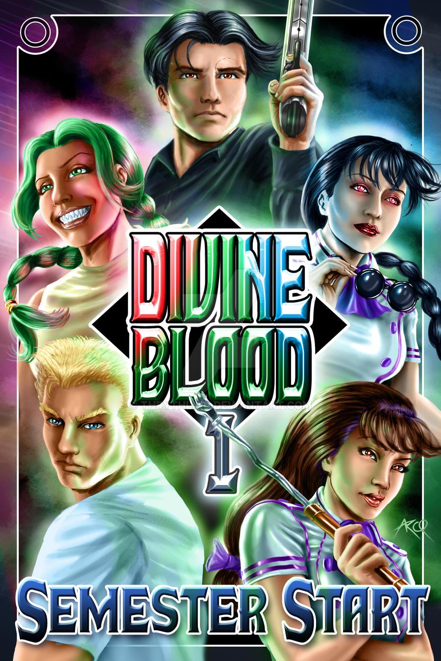 Divine Blood: Semester Start  - Cover Art by Thrythlind