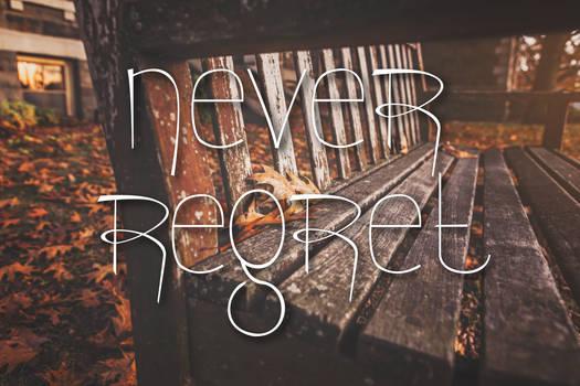 Never Regret