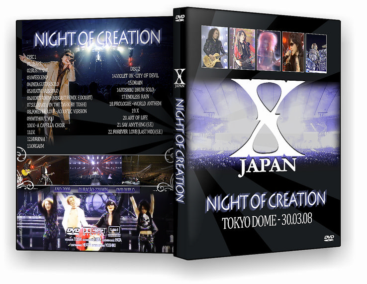 X JAPAN TOKYO DOME 3DAYS LIVE 2008 - Night of Creation X_Japan_Night_of_Creation_DVD_by_Marcusvl