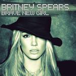 Britney Spears - Brave New Girl CD Cover