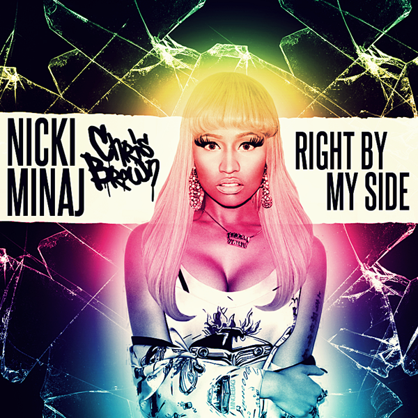 Nicki Minaj feat Chris Brown - Right By My Side by GaGanthony