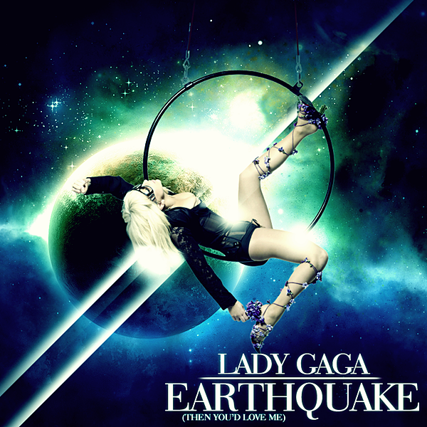 Lady GaGa - Earthquake (Then You'd Love Me) COVER by GaGanthony