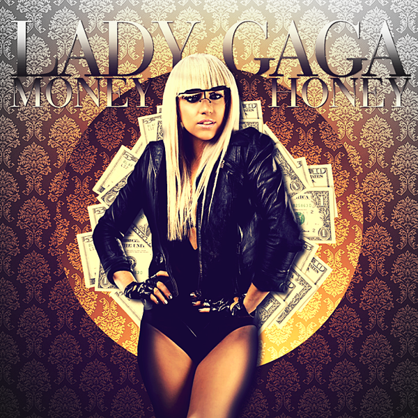 Lady GaGa - Money Honey CD Cover by GaGanthony
