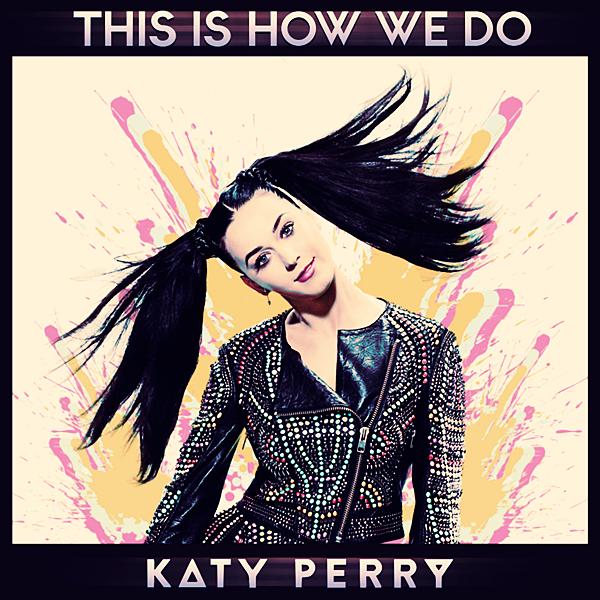 الكليب المنتظر للنجمة الرائعة Katty Perry بعنوان FLAC MP3 This How