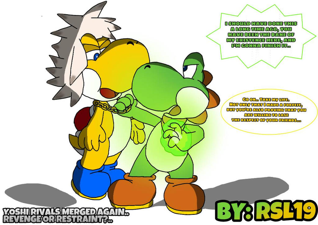 Yoshi Rivals Merged again. Revenge or Restraint? by Greeny-Yoshi-RSL19