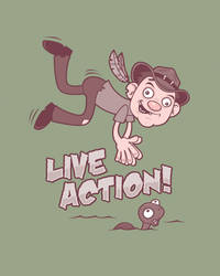 Live Action by fizzgig