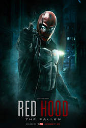 RED HOOD THE FALLEN - LAUNCH POSTER.  (Fan Film)