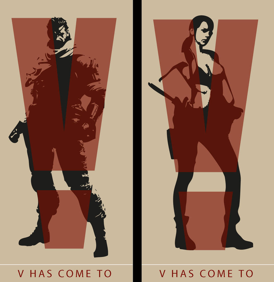 v has come to