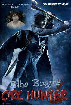 Bilbo Baggins, the Orc Hunter