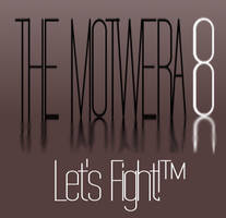 The Motwera 8 Logo and Slogan by three3world
