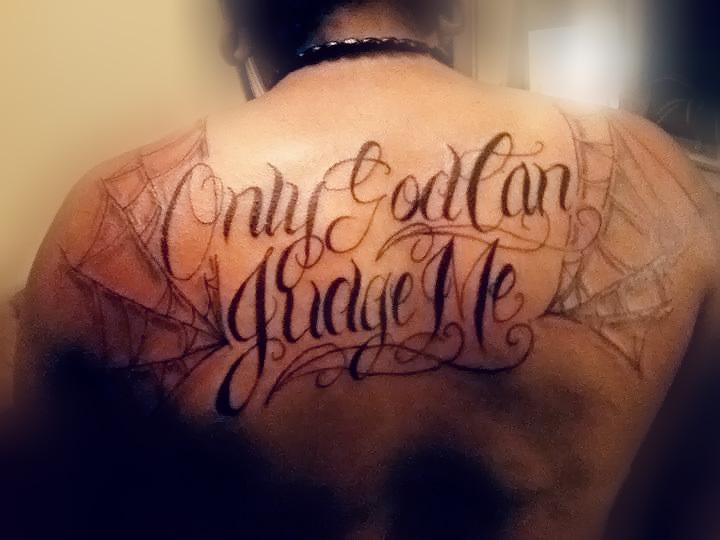 """only god can judge me"" tattoo by brittneystar on DeviantArt"