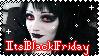 Stamp: ItsBlackFriday Fan by PrincessSkyler