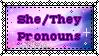 Stamp: She/They Pronouns v2 by PrincessSkyler