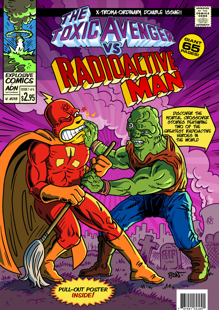 The Toxic Avenger vs Radioactive Man by ADN-z