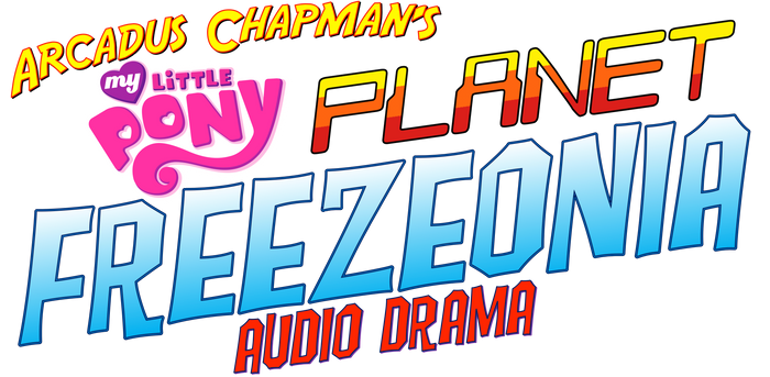 Casting Call for MLP Planet Freezeonia Audio Drama