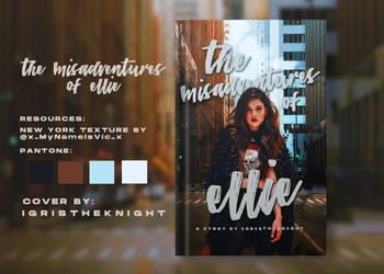 The Misadventures of Ellie