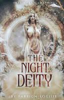 The Night Deity by Shairaaa