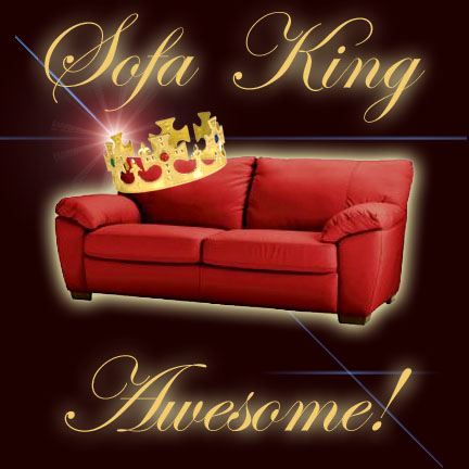 Sofa King Awesome by sockaichan on deviantART