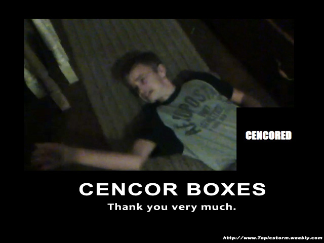 Cencor Boxes. (Funny Poster) by baConCREpeR