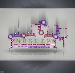 MUSLIM by bakerGFXislamicDSner