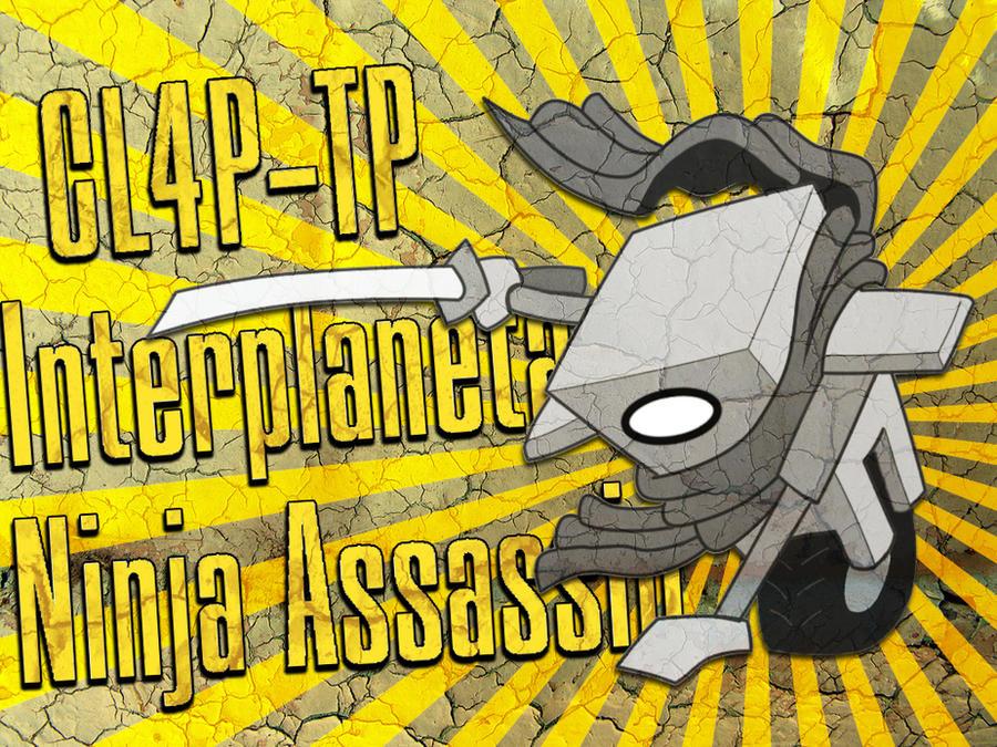 CL4P-TP - Ninja Assasain by DarksDaemon
