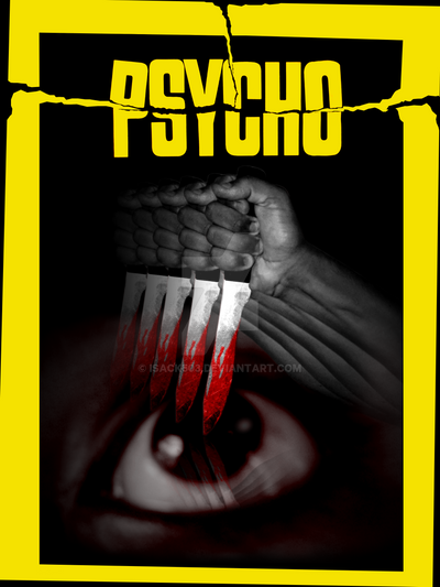 Psycho 1960 fanmade poster 2 by Isack503