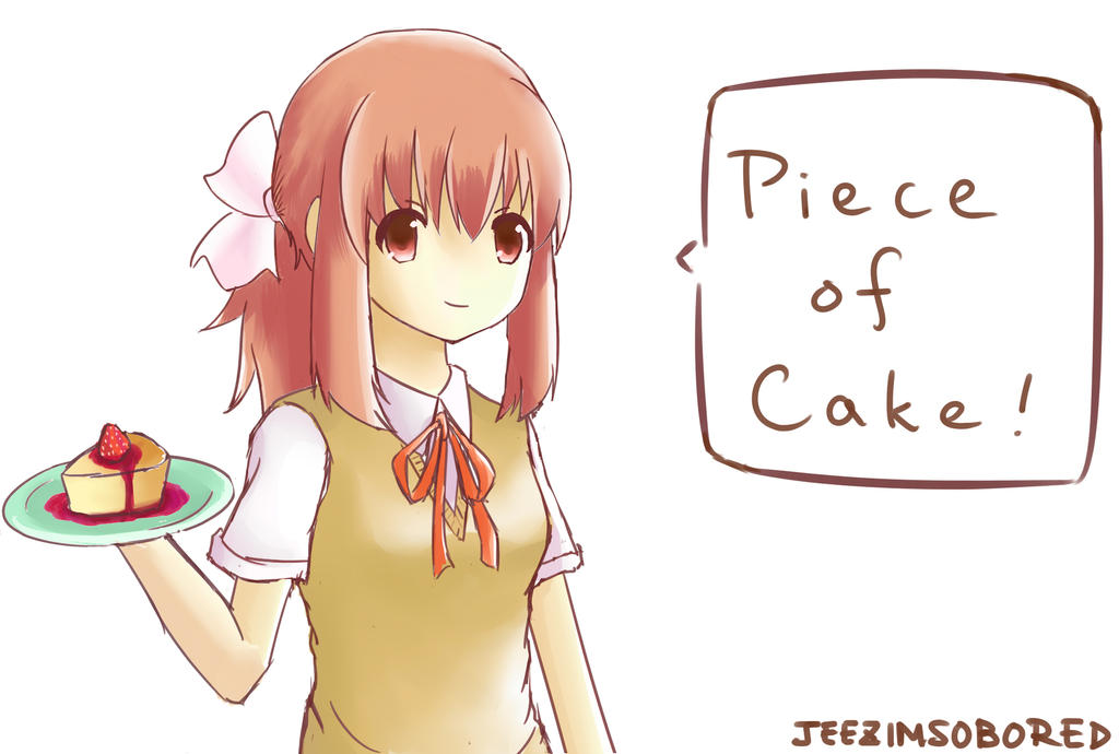 Piece of Cake! by JeezImSoBored