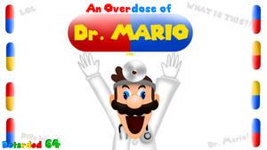 Retarded64: An Overdose of Dr. Mario