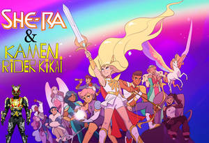 she-ra and kamen rider kikai