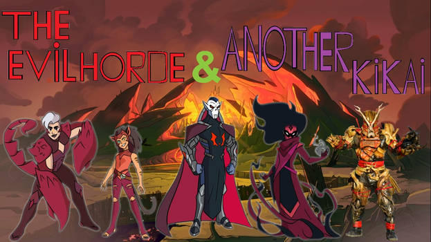 the evil horde and another kikai