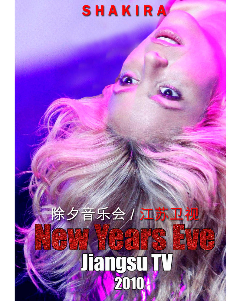 Shakira new years eve Chinese (DVD fand made) by Shakifans