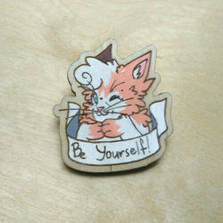 Be yourself | pin commission by ShadowOfLightt