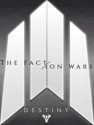 Destiny: The Faction Wars