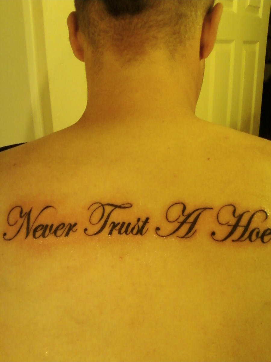 Never Trust A Hoe Tattoo By Helixink On Deviantart