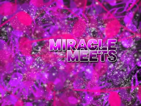 Miracle Meets