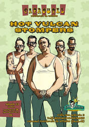 hot vulcan stompers poster by vannin