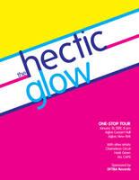 Hectic Glow Poster by mezzotessitura