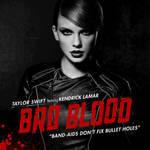 Taylor Swift // Bad Blood (Feat. Kendrick Lamar)