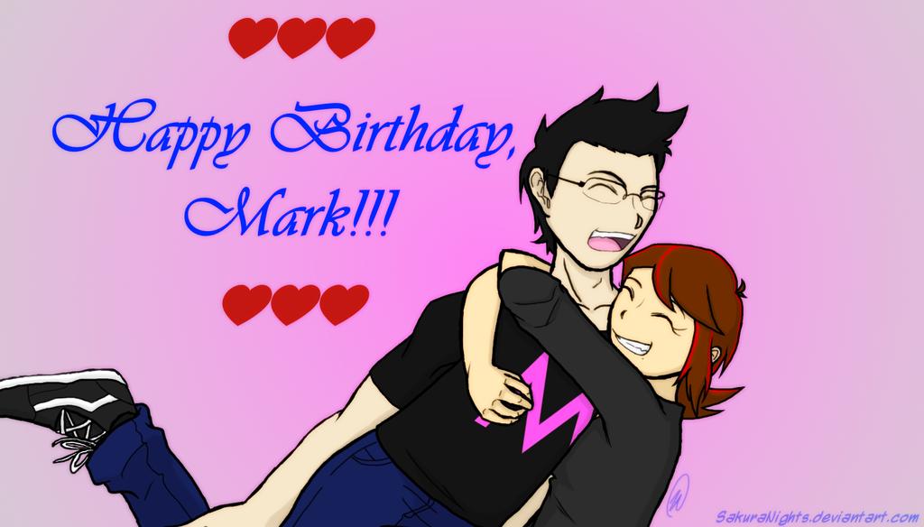 Happy Birthday, Mark!!! by SakuraNights