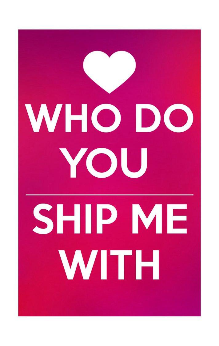 Who do you ship me with? by DreamNotePrincess