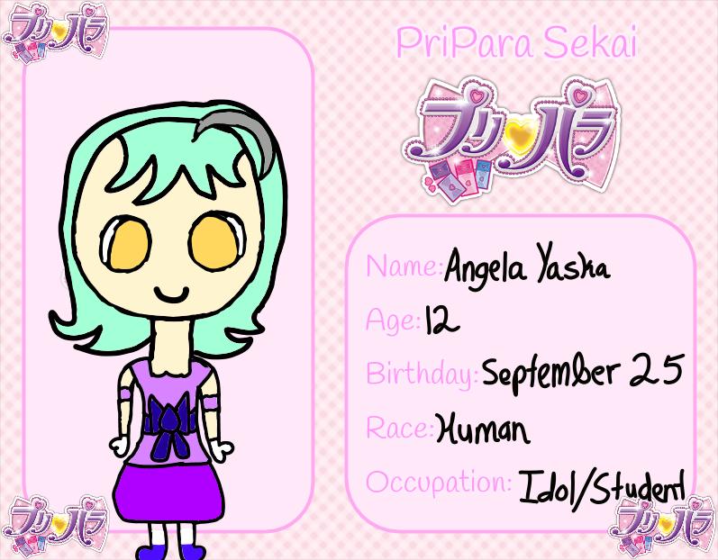 Pripara Sekai: Angela Yasha by DreamNotePrincess
