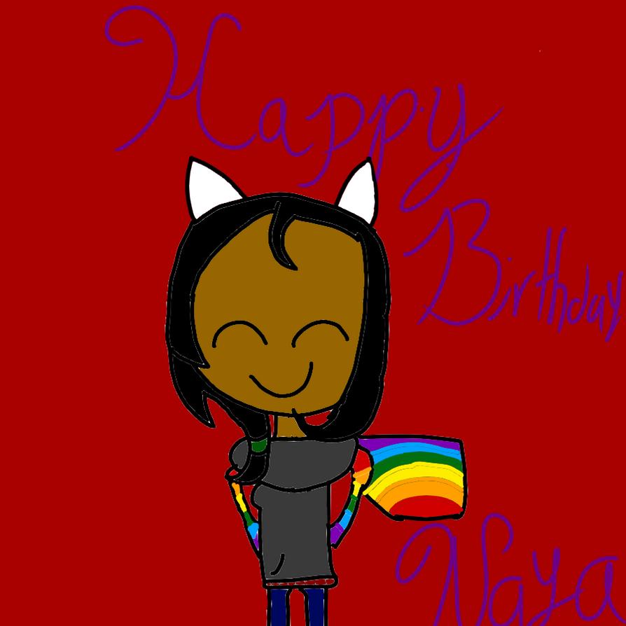Happy Birthday Nayacat by DreamNotePrincess