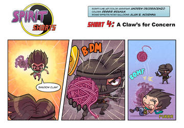 Spirit Shorts 4 - A Claw's for Concern
