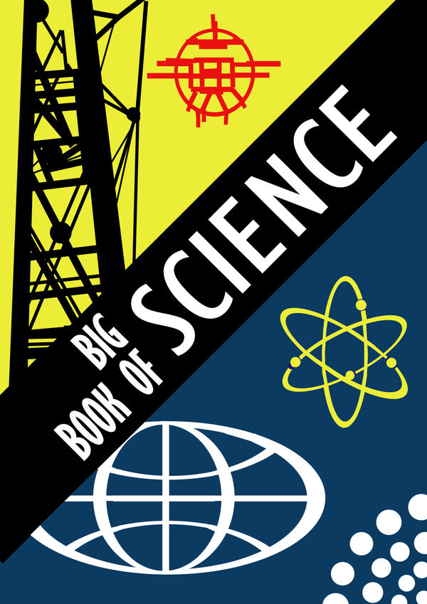 Big Book of Science by jgahagan
