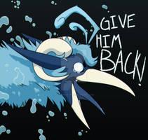 GIVE HIM BACK