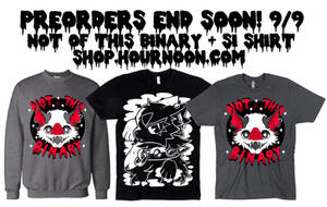 not of this binary + si apparel preorders