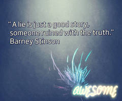Barney Awesome quote