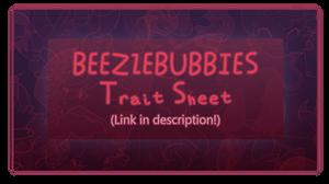 [Beelzebubbies] Trait Sheet Info