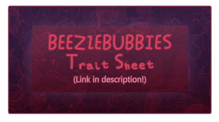 [Beelzebubbies] Trait Sheet Info by TG-I